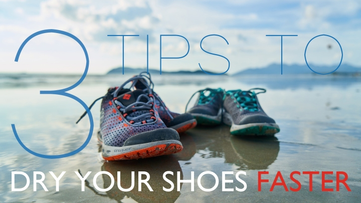 3+1 Life Tips you have to know about Drying Your Shoes|SPiFFYWithYou