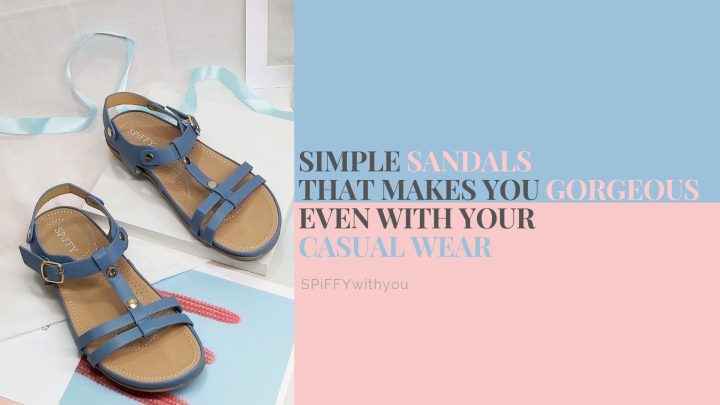 Simple Sandals that Makes You Gorgeous even with your Casual Wear | SPiFFYwithyou
